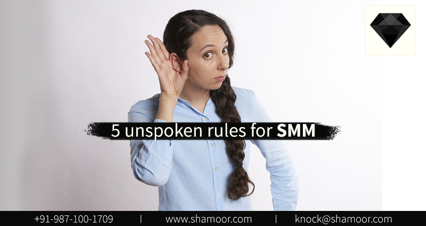 Unspoken rules for SMM